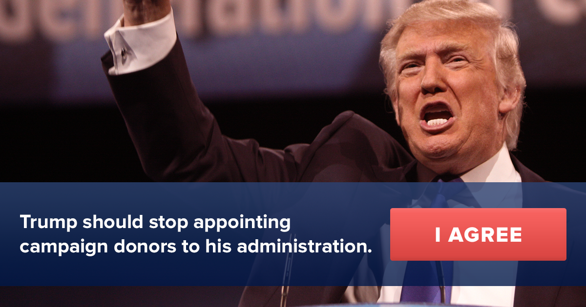 Trump: Stop appointing campaign donors